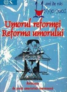 Umorul reformei, reforma umorului