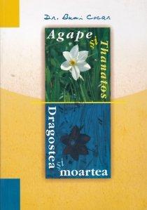 Agape & Thanatos