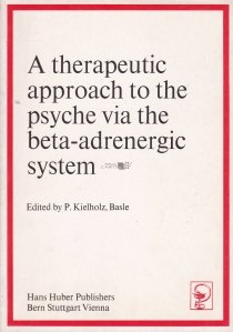 A therapeutic approach to the psyche via the beta-adrenergic system