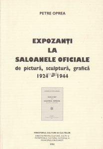 Expozanti la saloanele oficiale de pictura, sculptura, grafica 1927-1944