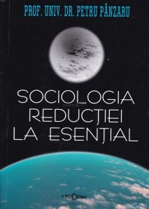 Sociologia reductiei la esential