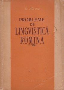 Probleme de lingvistica romina