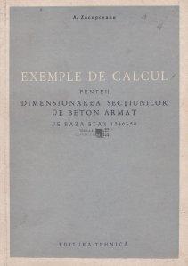 Exemple de calcul pentru dimensionarea sectiunilor de beton armat