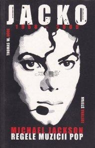 Jacko - Michael Jackson regele muzicii pop