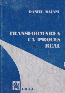Transformarea ca proces real