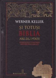 Si totusi Biblia are dreptate