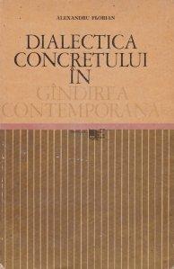 Dialectica concretului in gindirea contemporana