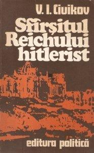 Sfirsitul Reichului hitlerist