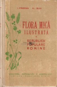 Flora mica ilustrata a Republicii Populare Romine