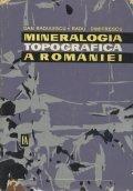 Mineralogia topografica a Romaniei