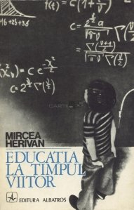 Educatia la timpul viitor