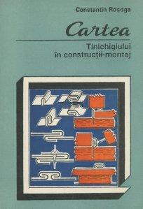 Cartea tinichigiului in constructii-montaj