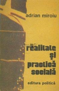 Realitate si practica sociala