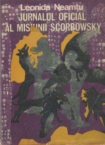 Jurnalul oficial al misiunii Scorbowsky, cele patru caiete si contrajurnalul