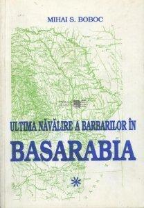 Ultima navalire a barbarilor in Basarabia
