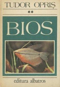 Bios (cele mai pasionate probleme ale lumii vii)