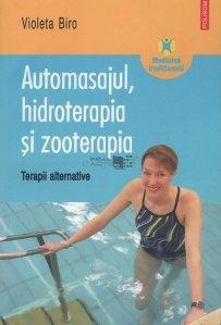Automasajul, hidroterapia si zooterapia