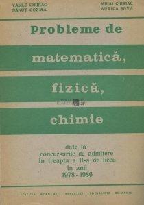 Probleme de matematica, fizica, chimie