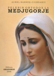 Pelerin ortodox la Medjugorje