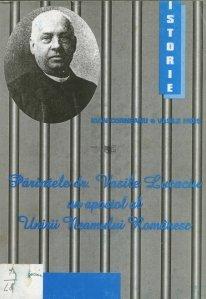 Parintele dr. Vasile Lucaciu un apostol al Unirii Neamului Romanesc