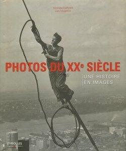Photos du XX-e siecle