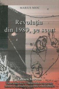 Revolutia din 1989, pe scurt