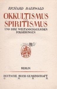 Okkultismus und Spiritismus / Ocultism si spiritism