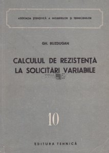 Calculul de rezistenta la solicitari variabile