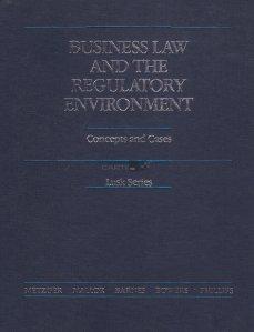 Business law and the regulatory environment / Dreptul afacerilor si mediul de reglementare