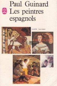 Les peintres espagnols / Pictori spanioli