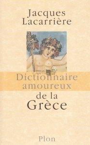 Dictionnaire amoureux de la Grece