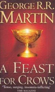 A Feast for Crows / Festinul Ciorilor