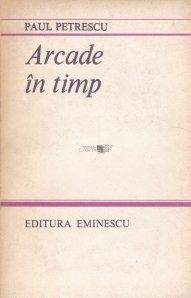 Arcade in timp