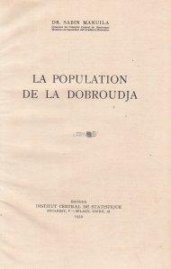 La population de la Dobroudja / Populatia din Dobrogea