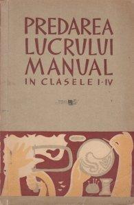 Predarea lucrului manual in clasele I-IV