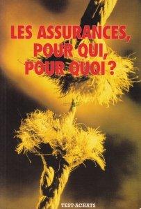 Les Assurances, pour qui, pour quoi? / Asigurarile, pentru cine, de ce?