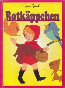 Rotkappchen / Scufita Rosie