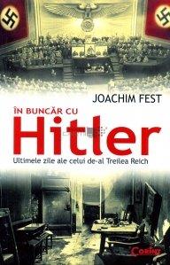 In buncar cu Hitler