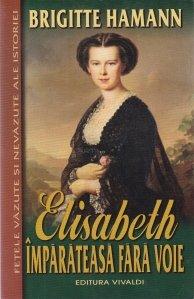 Elisabeth - Imparateasa fara voie