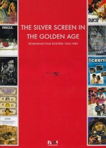 The Silver Screen in the Golden Age / Marele ecran in Epoca de Aur