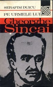 Pe urmele lui Gheorghe Sincai