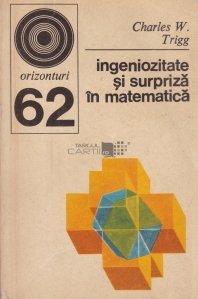 Ingeniozitate si surpriza in matematica