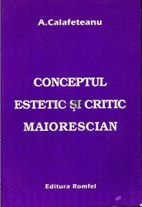 Conceptul estetic si critic maiorescian