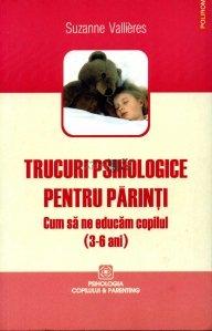Trucuri psihologice pentru parinti