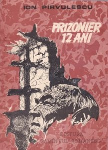 Prizonier 12 ani