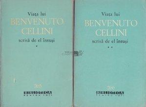 Viata lui Benvenuto Cellini scrisa de el insusi