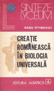 Creatie romaneasca in biologia universala