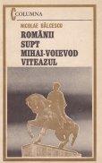 Romanii supt Mihai-Voievod Viteazul