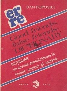 Good friends, false friends dictionary