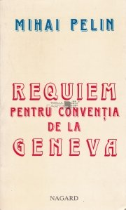 Requiem pentru conventia de la Geneva